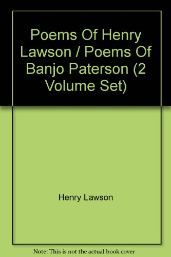 Poems of Henry Lawson and Poems of Banjo Paterson. 2 Volume Boxed Set: selected by Walter Stone ; ...