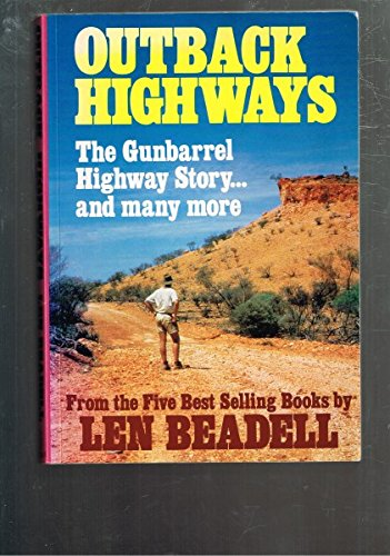9781863022415: OUTBACK HIGHWAYS. The Gunbarrel Highway Story and more.