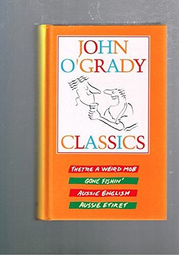 John O'Grady Classics : THEY'RE A WEIRD: John O'Grady