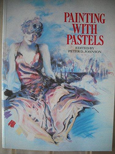 9781863022910: Painting In Pastels (Studio Vista Beginner's Guide)