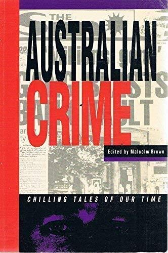 9781863023122: Australian crime: Chilling tales of our time