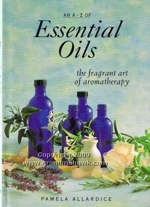 9781863023634: An A-Z of essential oils: the fragrant art of aromatherapy