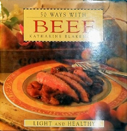 9781863024150: 50 Ways with Beef