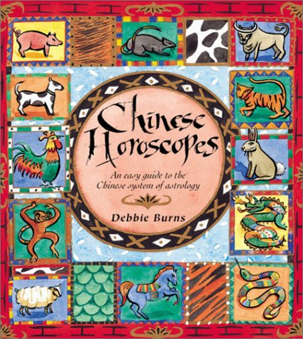 9781863026512: Chinese Horoscopes: An Easy Guide to the Chinese System of Astrology
