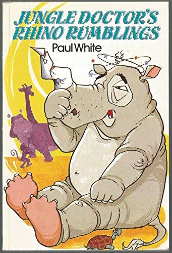 Jungle Doctor's Rhino Rumblings: Paul White