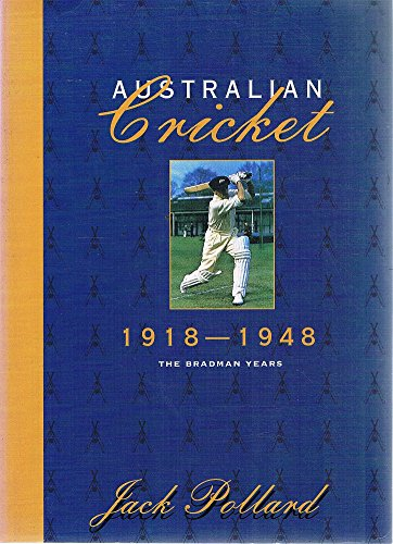 The Complete History of Australian Cricket (5 volumes)