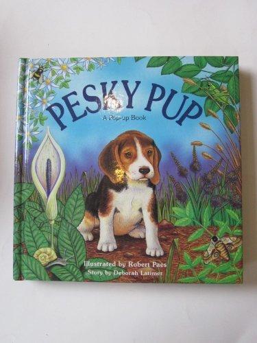 PESKY PUP: Latimer, Deborah