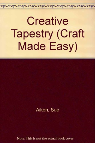 9781863150255: Creative Tapestry (Craft Made Easy)