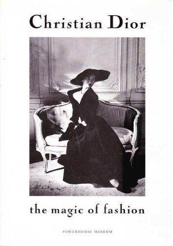 9781863170482: Christian Dior: The Magic of Fashion