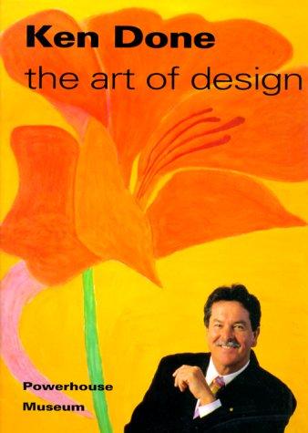 Ken Done: The art of design: Done, Ken