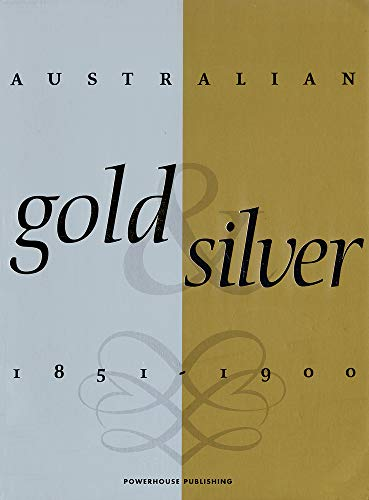 Australian Gold and Silver 1851-1900