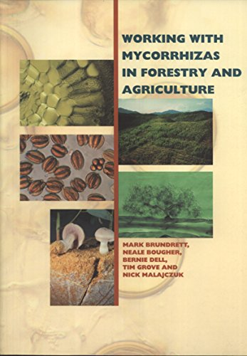 9781863201810: Working with Mycorrhizas in Forestry and Agriculture (ACIAR Monographs)