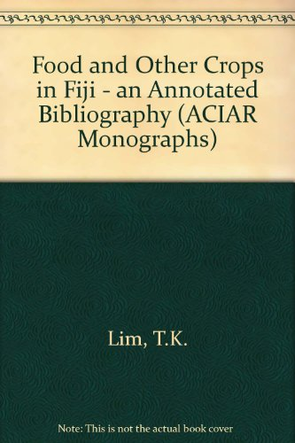 Food and Other Crops in Fiji. An Annotated Bibliography.