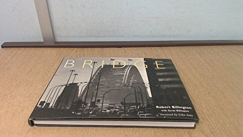 THE BRIDGE Photographs by Robert Billington