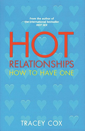 9781863251303: Hot Relationships: How to Have One