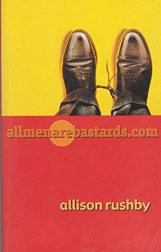 Allmenarebastards.com: Allison Rushby