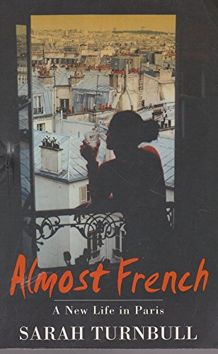9781863252850: Almost French: A new life in Paris