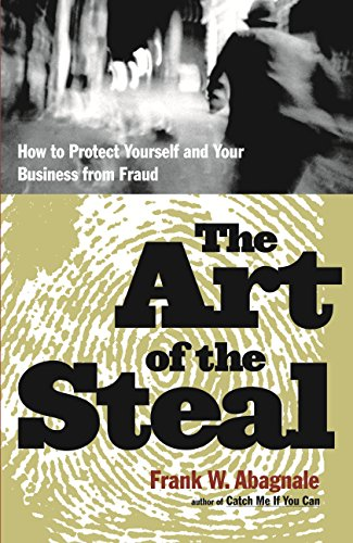 9781863253321: The art of the steal: How to protect yourself and your business from fraud