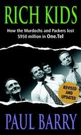 9781863253390: Rich Kids: How the Murdochs and Packers Lost $950 Million in One Tel