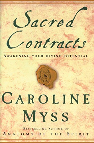 9781863253406: Sacred Contracts Awakening Your Divine Potential by Caroline Myss (2001-08-02)