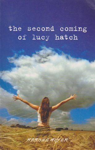 9781863253444: the Second Coming of Lucy Hatch