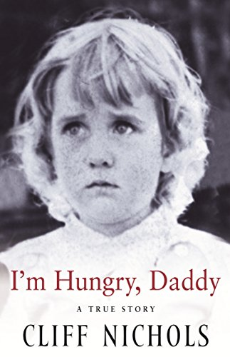 9781863253833: 'I'M HUNGRY, DADDY: A TRUE STORY'