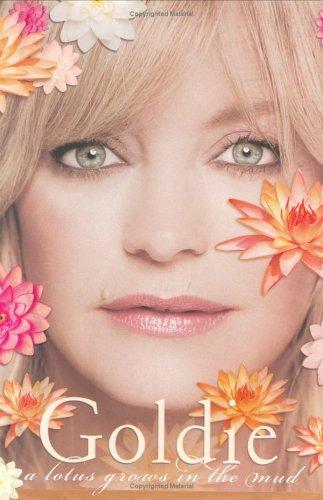 9781863254205: Goldie Hawn: A Lotus Grows in The Mud