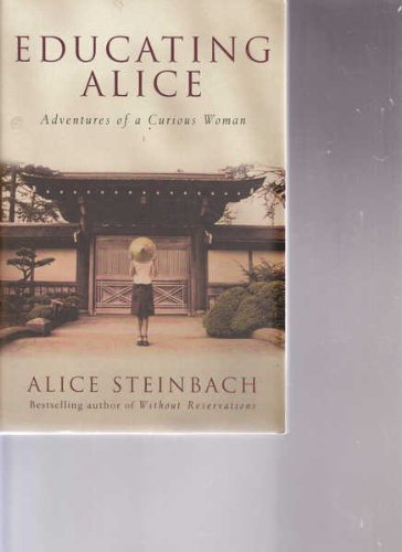 9781863254304: Educating Alice - Adventures Of A Curious Woman