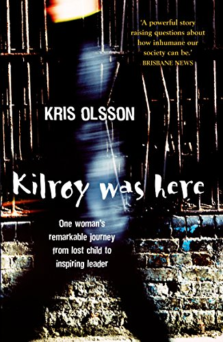 9781863254489: Kilroy Was Here
