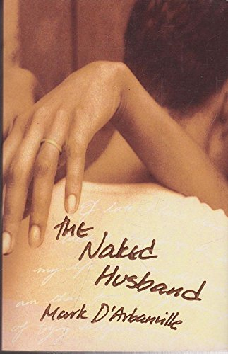 The Naked Husband: Mark D'Arbanville