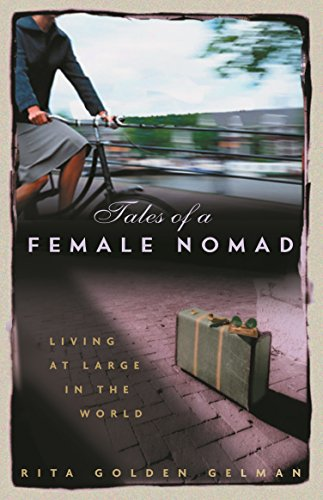 9781863254601: Tales of a Female Nomad : Living at Large in the World