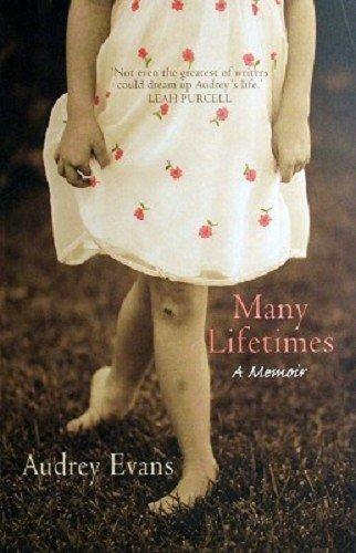9781863254793: Many Lifetimes a Memoir