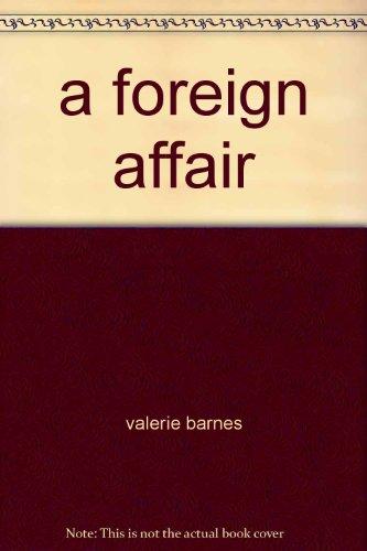 A Foreign Affair: Barnes, Valerie