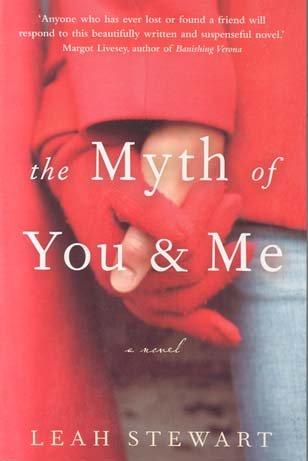 The Myth of You & Me: Leah; Leah Stewart