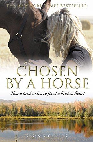 9781863256346: Chosen by a Horse: How a Broken Horse Fixed a Broken Heart