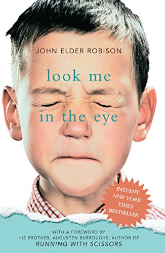 9781863256414: Look Me in the Eye: My Life with as: My Life With Asperger's