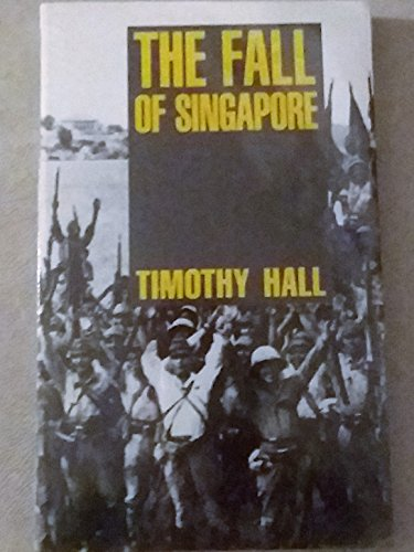 9781863300438: The Fall of Singapore