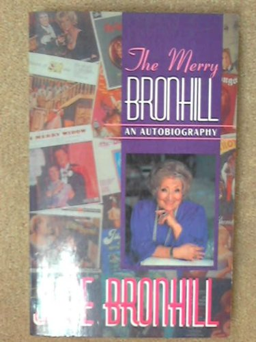 9781863300636: The Merry Bronhill: An Autobiography