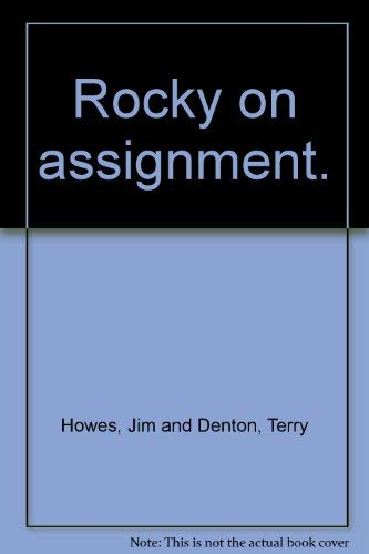 Rocky on Assignment: Jim Howes, Terry