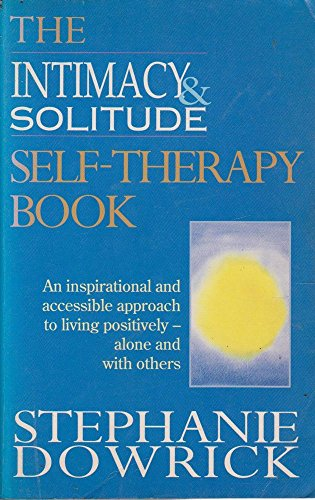 9781863302104: The Intimacy & Solitude Self Therapy Book