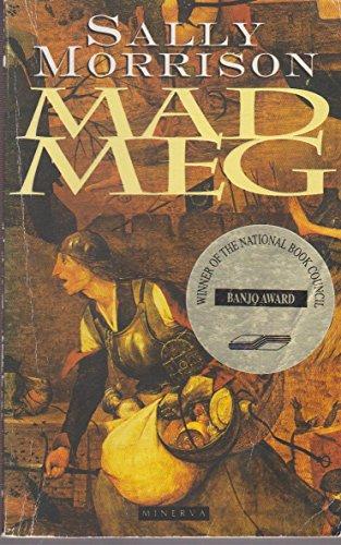 Mad Meg: Sally Morrison