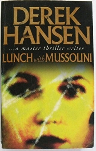 9781863304351: Lunch with Mussolini