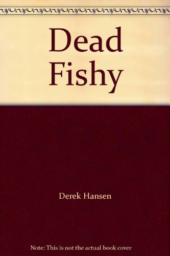 9781863305037: Dead fishy