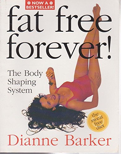 9781863305266: Fat Free Forever! The Body Shaping System