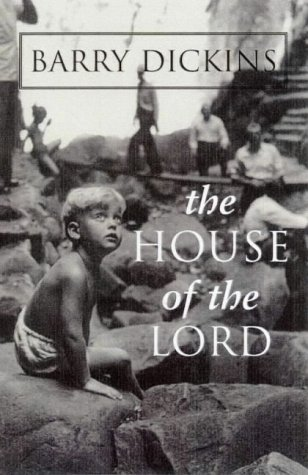 The House of the Lord: Dickins, Barry