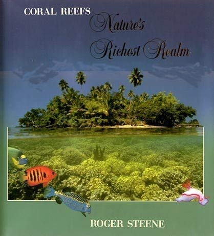 9781863330091: Coral reefs: Nature's richest realm