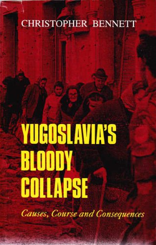 9781863331319: Yugoslavia's Bloody Collapse: Causes, Course and Consequences