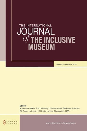 9781863359559: The International Journal of the Inclusive Museum: Volume 3, Number 4