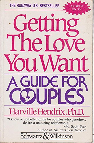 9781863370066: Getting the Love You Want: A Guide for Couples