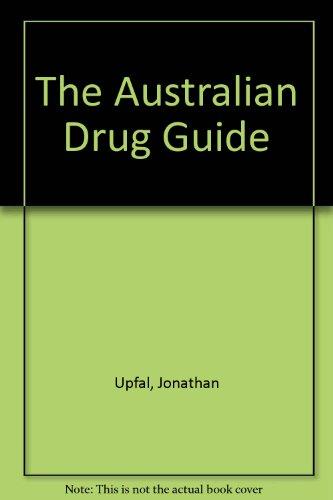9781863370370: The Australian Drug Guide